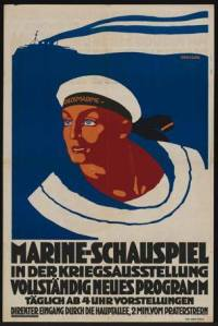 A Viennese event during the propaganda exhibition of the First World War - celebrating Austria's navy.