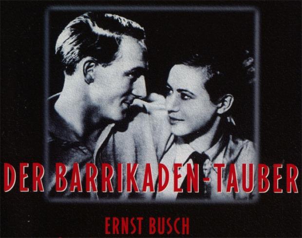 Ernst Busch, the 'Richard Tauber of the Barricades'