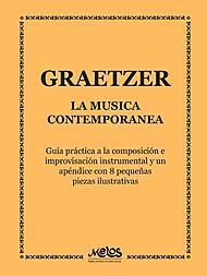 Graetzer's guide to contemporary music