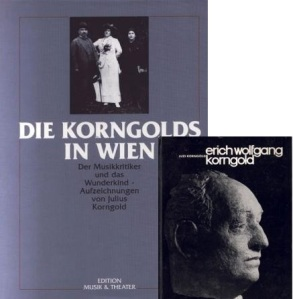 Julius and Luzi Korngold's memories of Erich Wolfgang Korngold