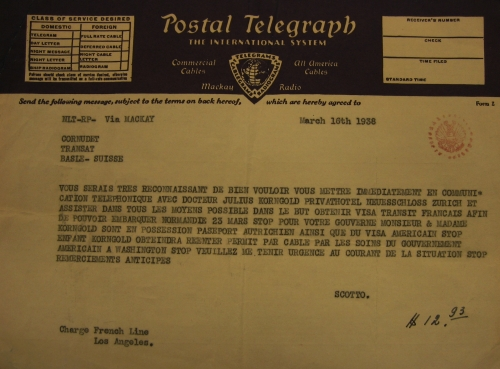 Telegram from Los Angeles instructing passage of Julius Korngold with his various dependents following Julius's audacious exit from Austria with his wife and their grandson Ernst who had been staying with Luzi's sister Helene while his parents were in Los Angeles.
