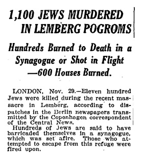 Report of a Pogrom in the former Austrian City of Lemberg in November 1918, immediately after the defeat of Austria and the Fall of the House of Habsburg