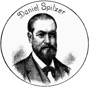Daniel Spitzer 1835 - 1893
